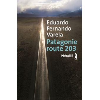 Patagonie route 203 de Eduardo Fernando VARELA